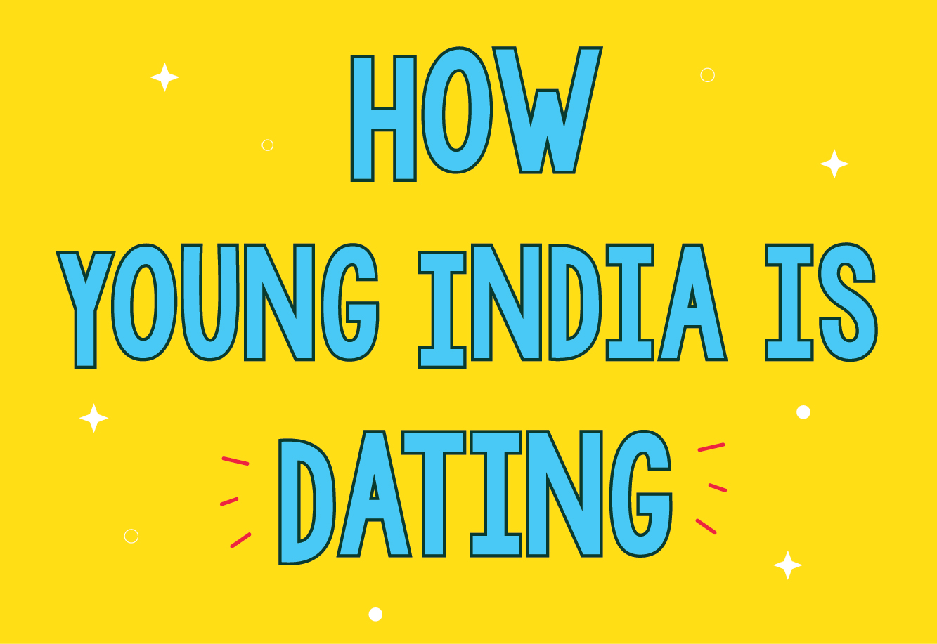 How Young India Is Dating
