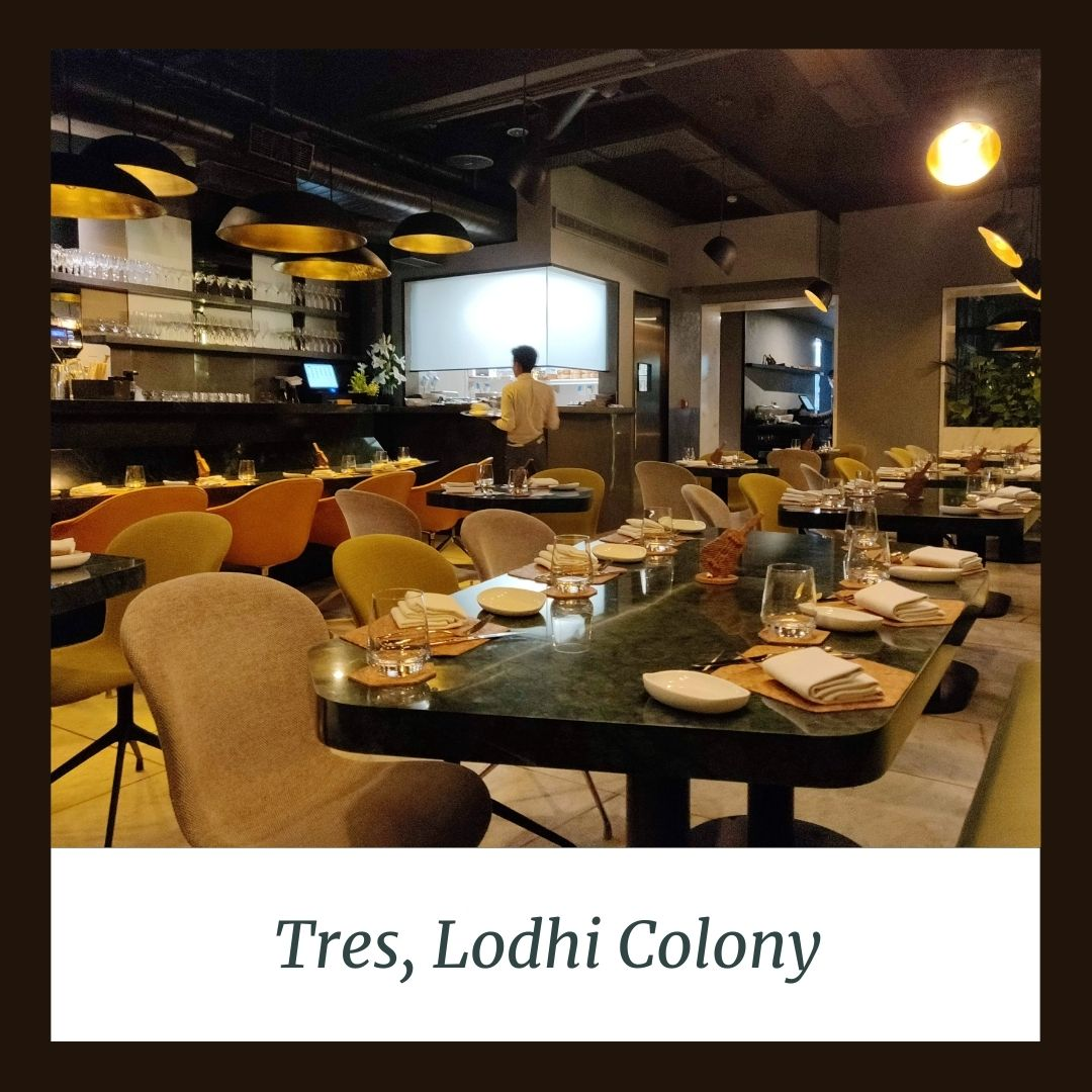 Tres, Lodhi Colony